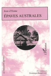 ESME Jean d', RANAIVOSON Dominique (présentation de) - Epaves australes