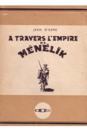 ESME Jean d' - A travers l'Empire de Ménélik