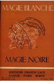 Grands Lacs - Nouvelle série n° 123 - Magie Blanche - Magie noire