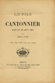 SAYDE Maurice - Le fils du cantonnier. Histoire de deux amis