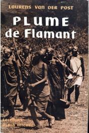 VAN DER POST Laurens - Plume de flamant