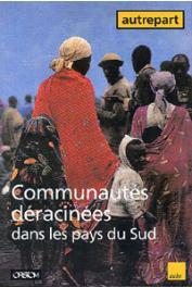 AUTREPART - 05, LASSAILLY-JACOB Véronique (sous la direction de) - Communautés déracinées dans les pays du Sud