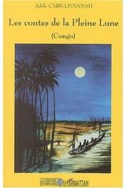 CABY-LIVANNAH Adèle - Les contes de la pleine lune (Congo)