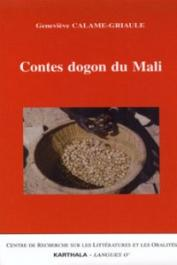 CALAME-GRIAULE Geneviève - Contes dogon du Mali