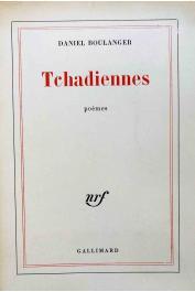 BOULANGER Daniel - Tchadiennes. Poèmes