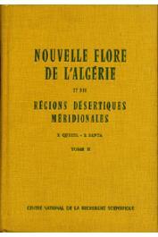 QUEZEL Pierre, SANTA S. - Nouvelle flore de l'Algérie et des régions désertiques méridionales