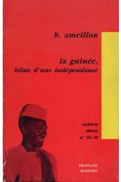 AMEILLON B. - La Guinée, bilan d'une indépendance