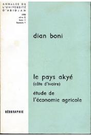 Annales de l'Université d'Abidjan Série G, Tome 2, fasc. 1, BONI Dian - Le pays Akyé (Côte d'Ivoire). Etude de l'économie agricole