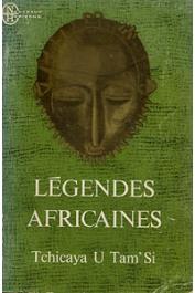 TCHICAYA U TAM'SI Gérald-Félix - Légendes africaines