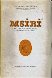 VERBEKEN Auguste - Msiri, roi du Garenganze. L'homme rouge du Katanga
