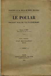GADEN Henri - Le Poular dialecte peul du Fouta Sénégalais. Tome Premier: Etude morphologique. Textes