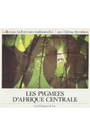 PHILIPPART de FOY Guy - Les pygmées d'Afrique centrale