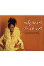 MENDY-ONGOUNDOU Renée - Elégances africaines. Tissus traditionnels et mode contemporaine