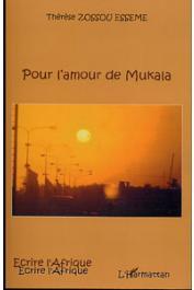 ZOSSOU ESSEME Thérèse - Pour l'amour de Mukala