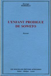 BONGOLO Zounga - L'enfant prodigue de Soweto