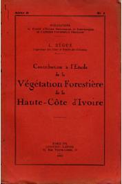 BEGUE L. - Contribution à l'étude de la végétation forestière de la Haute-Côte d'Ivoire