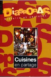 Diasporas - Histoire et sociétés - 07 - Cuisines en partage