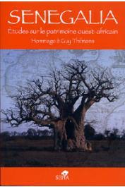 DESCAMPS Cyr, CAMARA Abdoulaye - Senegalia. Etudes sur le patrimoine Ouest Africain. Hommage à Guy Thilmans