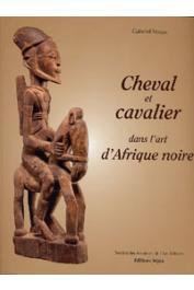 MASSA Gabriel - Cheval et cavalier dans l'art de l'Afrique de l'Ouest