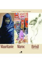 MONTIGNE Michel - Mauritanie Maroc Brésil