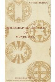 Etudes Nigériennes - 43, SEYDOU Christiane - Bibliographie générale du monde peul