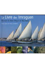 NORAY - DARDENNE Marie-Laure de - Le livre des Imraguen. Pêcheurs du Banc d'Arguin en Mauritanie