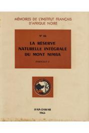 La réserve naturelle intégrale du Mont Nimba. Fascicule V