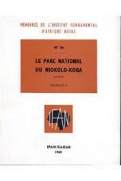 Collectif - Le Parc National du Niokolo-Koba. Fascicule II
