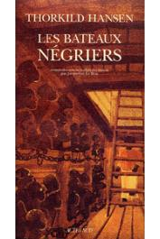 HANSEN Thorkild - Les bateaux négriers. Roman-document