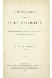 SIMPSON William - A Private Journal kept during the Niger Expedition from the Commencement in May 1841, until the Recall of the Expedition in June 1842