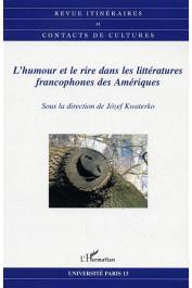 Itinéraires et Contacts de Culture - 36 - L'humour et le rire dans les littératures francophones des Amériques