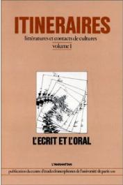 Itinéraires et Contacts de Culture - 01 / L'écrit et l'oral