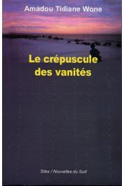 WONE Amadou Tidiane - Le crépuscule des vanités