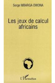 MBARGA OWONA Serge - Les jeux de calculs africains
