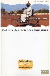 Cahiers ORSTOM sér. Sci. hum., vol. 28, n° 1 - Anthropologies et santé publique