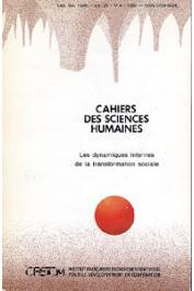 Cahiers ORSTOM sér. Sci. hum., vol. 25, n° 4, LOMBARD Jacques (Editeur scientifique) - Les dynamiques internes de la transformation sociale