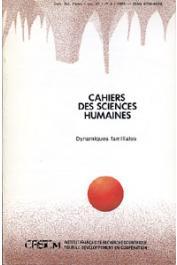 Cahiers ORSTOM sér. Sci. hum., vol. 25, n° 3, GOUDINEAU Yves (Coordinateur scientifique) - Dynamiques familiales