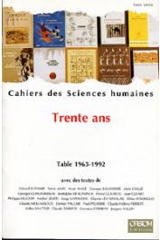 Cahiers ORSTOM sér. Sci. hum., Hors Série - Trente ans