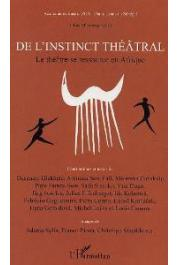 Académie de Théâtre ZOA à Saint-Louis du Sénégal, EFFENBERGER Julius (éditeur) - De l'instinct théâtral. Le théâtre se ressource en Afrique