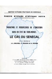 BALANS Jean-louis, COULON Christian, RICARD Alain (sous la direction de) - Problèmes et perspectives de l'éducation dans un Etat du Tiers-Monde: Le cas du Sénégal