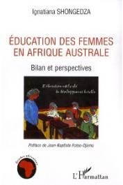 SHONGEDZA Ignatiana - Education des femmes en Afrique australe. Bilan et perspectives