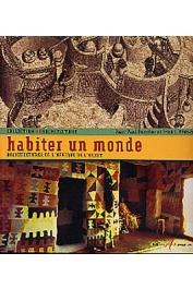 BOURDIER Jean-Paul, TRINH T. Minh-ha - Habiter un Monde. Architectures de l'Afrique de l'Ouest
