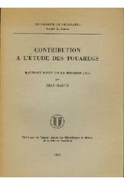 GABUS Jean - Contribution à l'étude des touaregs. Rapport brut de la mission 1971