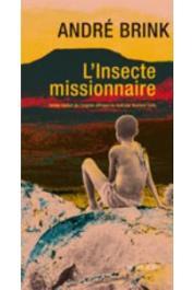 BRINK André - L'Insecte missionnaire