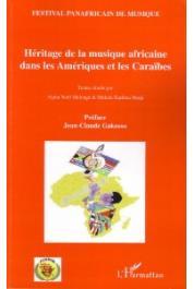 MALONGA Alpha Noël, MUKALA KADIMA-NZUJI (Textes réunis par), Festival Panafricain de Musique - Héritage de la musique africaine dans les Amériques et les Caraïbes