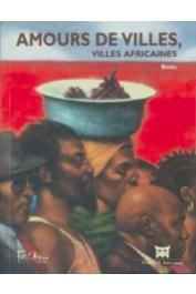 DJEDANOUM Nocky (textes réunis par) - Amours de villes, villes africaines