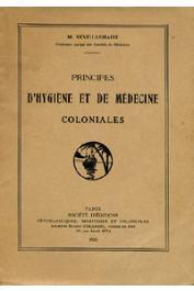 NEVEU-LEMAIRE M. - Principes d'hygiène et de médecine coloniales