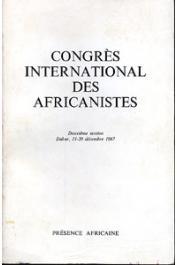 Collectif - Congrès International des Africanistes. Deuxième session. Dakar, 11-20 décembre 1967