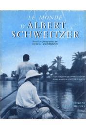 ANDERSON Erica (photographies), EXMAN Eugène (textes) - Le monde d'Albert Schweitzer. Recueil de photographies