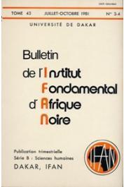 Bulletin de l'IFAN - Série B - Tome 43 - n°3/4 - Juin/Octobre 1981